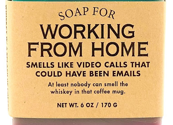 Soap ~ Working from Home