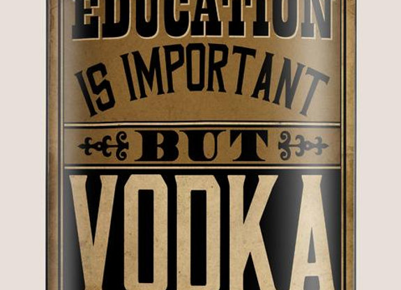 Vodka is Important Flask