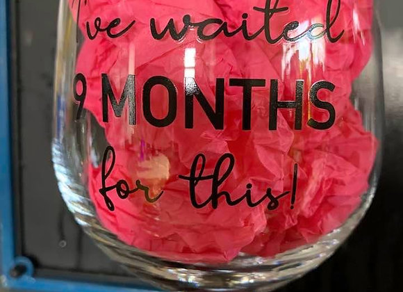 9 Months Over Wine Glass