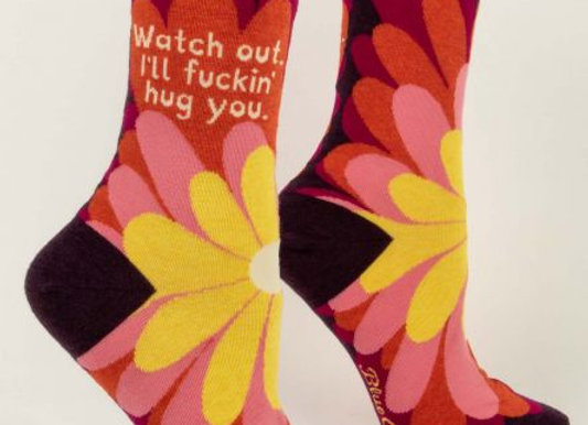 Womens Watch Out. I'll Fuckin' Hug You Crew Socks