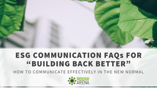 "ESG Communication FAQs for ""Building Back Better"""