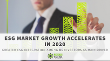 ESG market growth accelerates in 2020, led by greater ESG integration among US investors