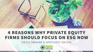 4 Reasons Why Private Equity Firms Should Focus on ESG Now