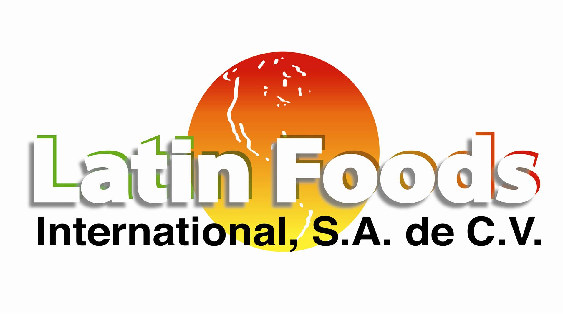 Latin Foods International S.A.de C.V