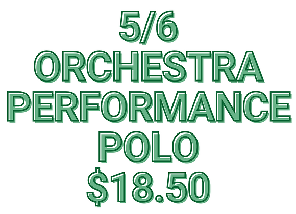 5/6 Orchestra Performance Polo