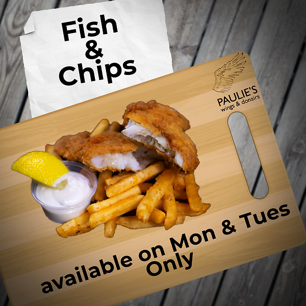 Paulies fish&chips Mon&tues.png