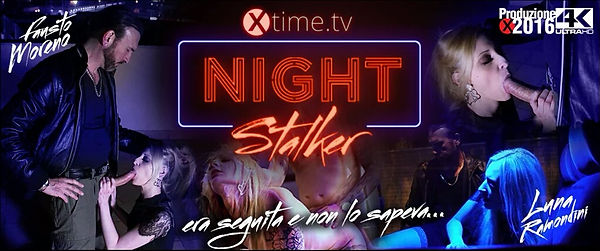 NIGHT STALKER - a new film of Luna Ramondini from the director Francesco Mozart