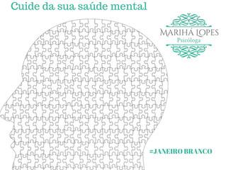 Saiba mais sobre a Campanha Janeiro Branco