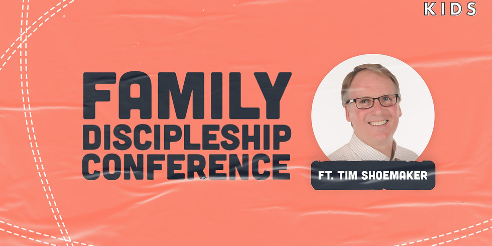 Family Discipleship Conference