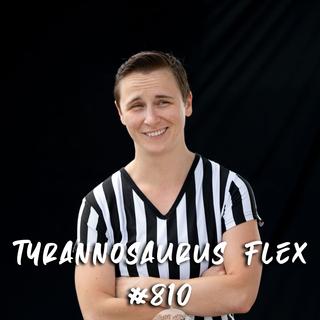 Tyrannosaurus Flex #810