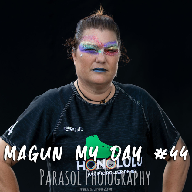 MaGun My Day #44