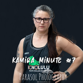 Kamira Minute #7