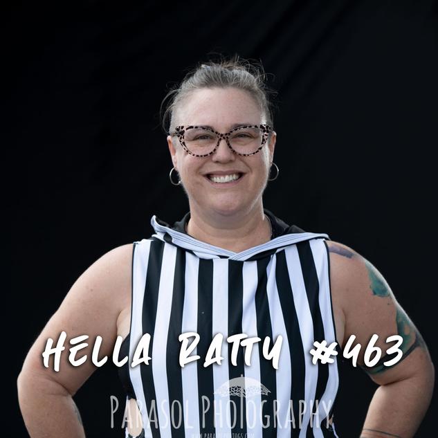 Hella Ratty #463