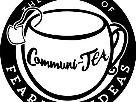 April 6: CommuniTEA!