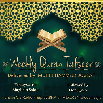 Friday Tafseer by Mufti Hammad Jogiat.jp