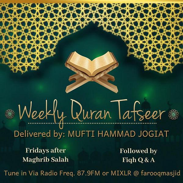 Friday Tafseer by Mufti Hammad Jogiat.jpeg