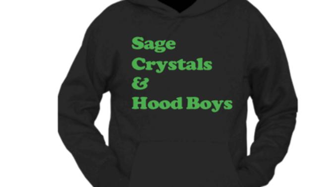Sage Crystals and Hood Boys Hoodie