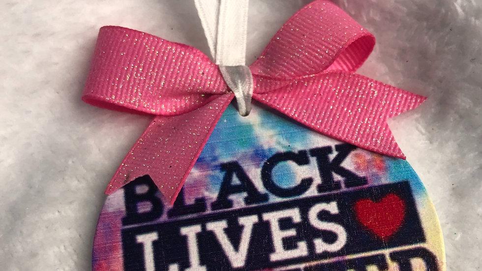 BLM ornament- tye dye