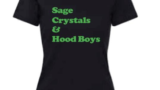 Sage, Crystals, and Hood Boys
