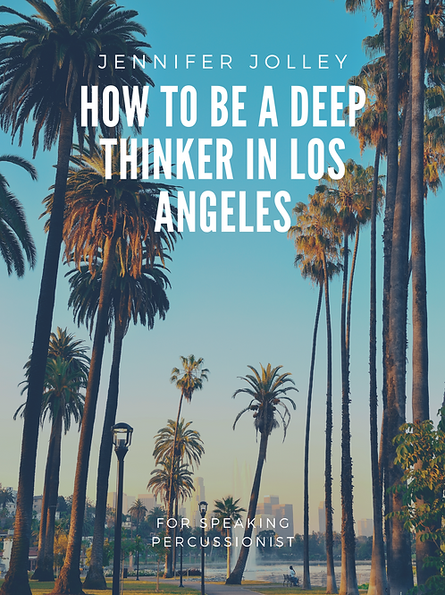 How to Be a Deep Thinker in Los Angeles