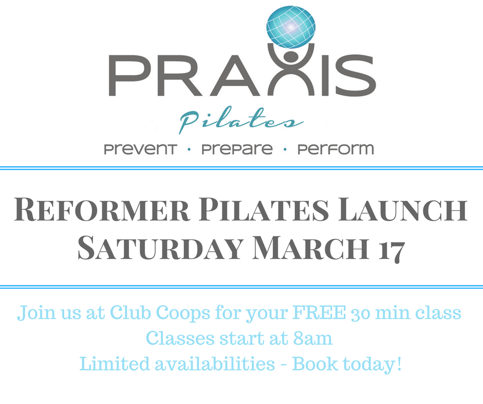 Praxis Pilates Club Coops Launch Date