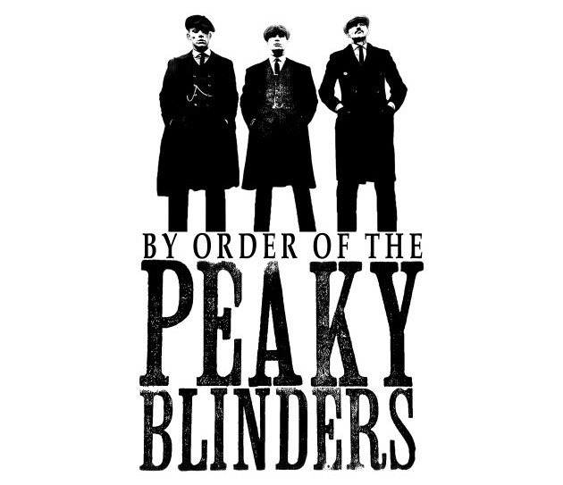By order of the Peaky Blinders.jpg