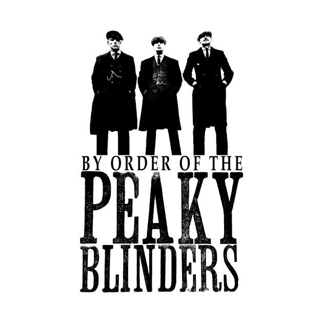 By order of the Peaky Blinders.jpg