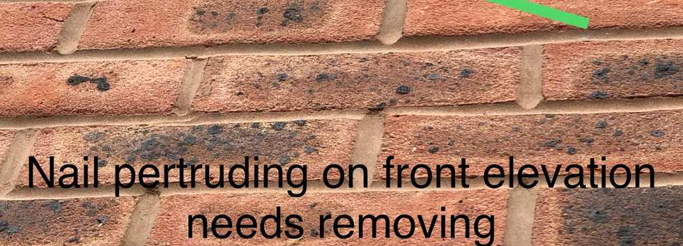 Petruding Nail to front elevation