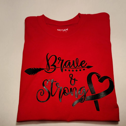 Brave and Strong T-Shirt