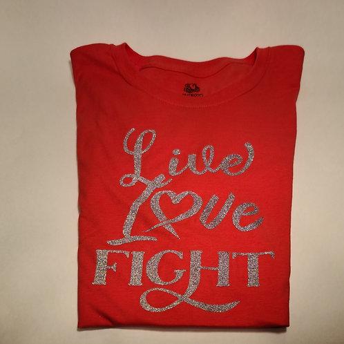 Live Love Fight T-Shirt