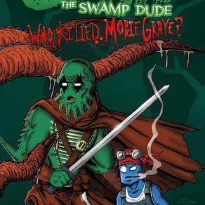 John The Swamp Dude: Who Killed Mobie Graye?