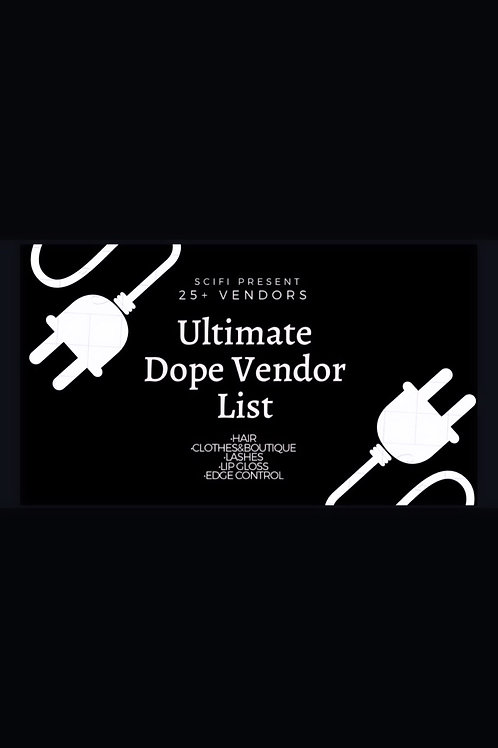Ultimate Dope Vendor List