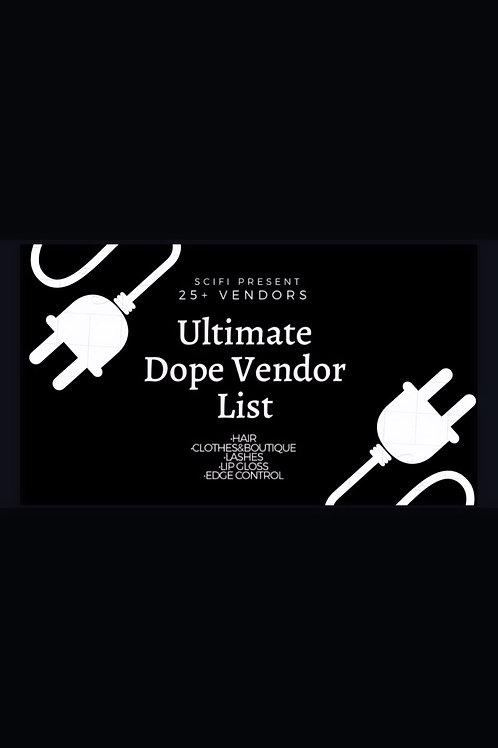 Ultimate Dope Vendor List