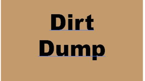 Dirt Dump