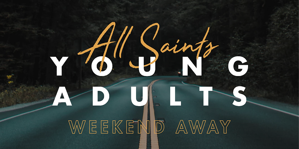 Young Adults Weekend Away