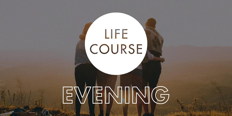 Life Course: Evening