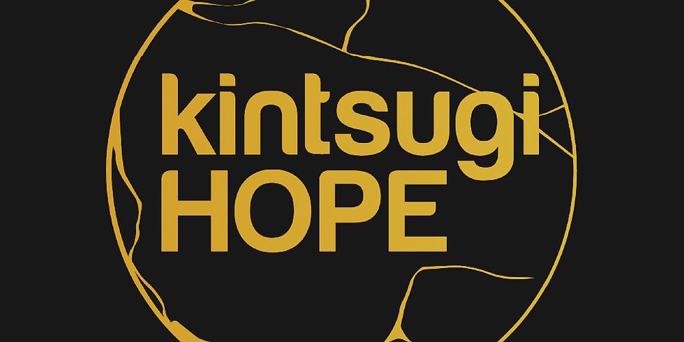 Kintsugi Hope - Discovering treasure in life's scars