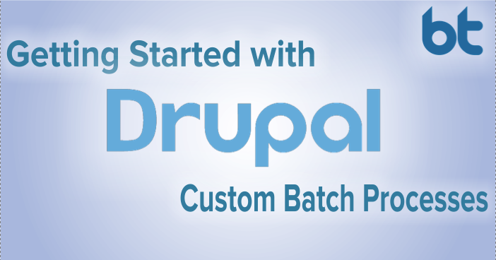 D8- Custom Batch Processes