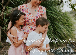 Natural Medicine for Coping with Change