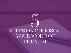 5 Steps for Choosing Your Word of the Year