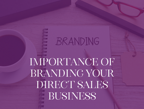 The Importance of Branding Your Direct Sales Business