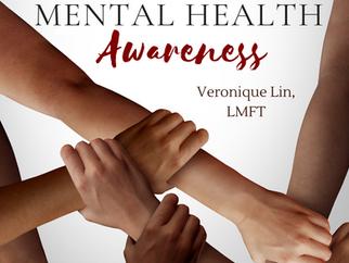 Minority Mental Health Awareness by Veronique Lin, LMFT