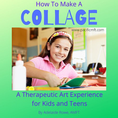 How to COLLAGE ~ A Therapeutic Art Activity for Kids and Teens
