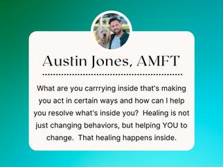 THERAPIST SPOTLIGHT:  Austin Jones, AMFT