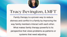 THERAPIST SPOTLIGHT:  Tracy Bevington, LMFT, Clinical Supervisor, Founder and President