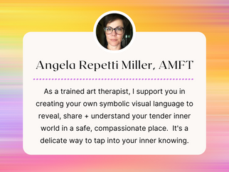 THERAPIST SPOTLIGHT:  Angela Repetti Miller, AMFT and Art Therapist