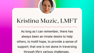 Therapist Spotlight:  Kristina Mazic, LMFT and Clinical Supervisor