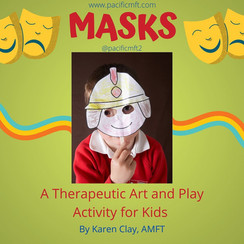MASKS ~ A Therapeutic Art & Play Activity Parents Can Do With Kids!