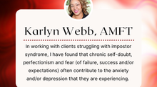 THERAPIST SPOTLIGHT:  Karlyn Webb, AMFT