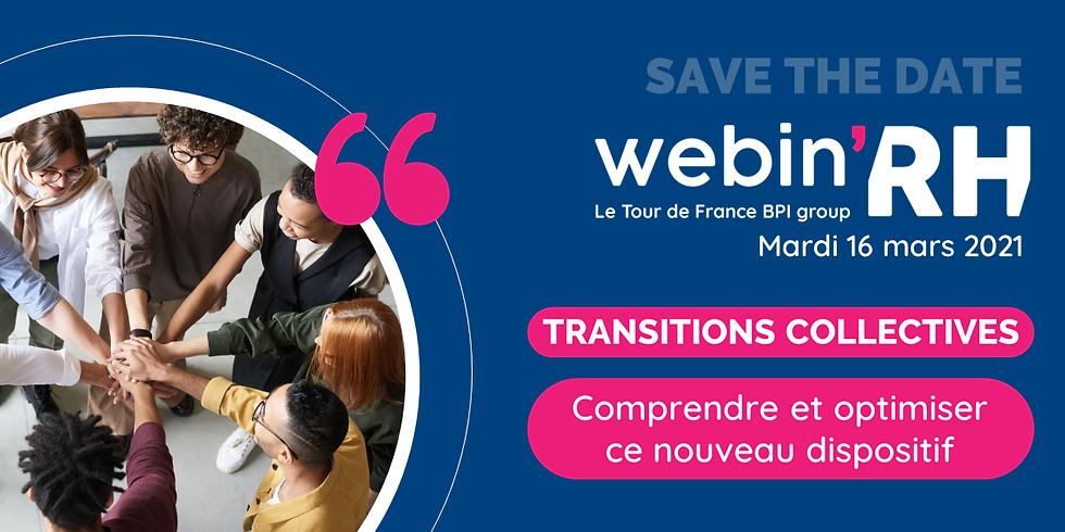 [ Webinar ] Transitions collectives : comprendre et optimiser ce nouveau dispositif